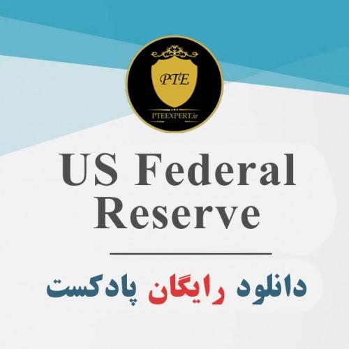 دانلود پادکست صوتی US Federal Reserve