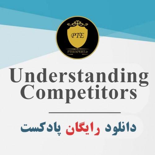 دانلود پادکست صوتی Understanding Competitors