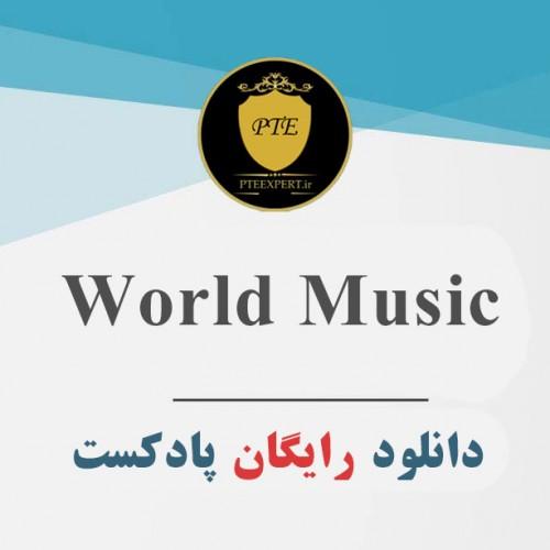 دانلود پادکست صوتی World Music